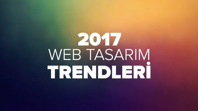 2017 Web Tasarım Trendleri